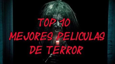 LAS 10 MEJORES PELICULAS DE TERROR - 8cho