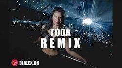 TODA REMIX - ALEX ROSE ✘ CAZZU ✘ LENNY TAVAREZ ✘ DJ ALEX FIESTERO REMIX