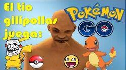 El tio gilipollas juega Pokemon Go! - Gta San Andreas Loquendo