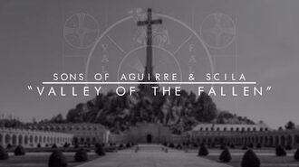 SONS OF AGUIRRE & SCILA - VALLEY OF THE FALLEN (LYRIC MOVIDA)