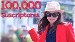 ESPECIAL DE 100 MIL SUSCRIPTORES