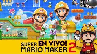 🔴 Probando Super Mario Maker 2 ¡EN VIVO! - Pepe el Mago Juega