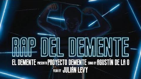El Rap del Demente - (VideoClip Oficial) ProyectoDemente