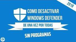 DESACTIVAR CENTRO DE SEGURIDAD WINDOWS DEFENDER WINDOWS 10 FALL CREATORS UPDATE SIN PROGRAMAS 2018-1592403007