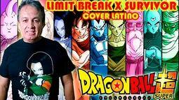 Adrián Barba - Dragon Ball Super OP 2 cover latino (Limit Break X Survivor)