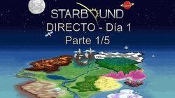 DIRECTO STARBOUND - Día 1 - Parte 1 5