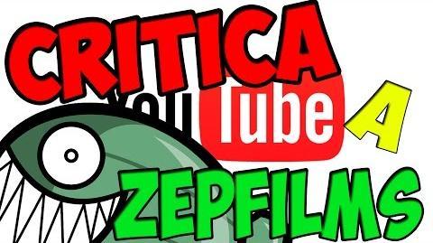 CRITICA A ZEPFILMS-By Juanoxass