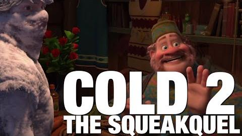 YTP Cold 2 The Squeakquel