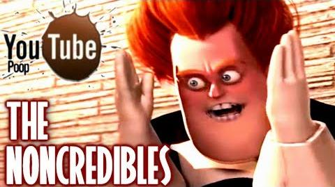 YouTube Poop The NONcredibles
