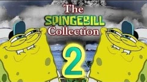 YTP Collab- The Spingebill Collection 2 (read the description)