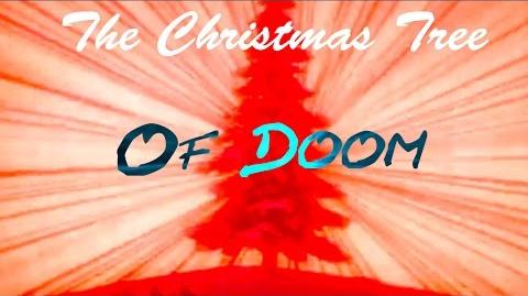 YTP The Christmas Tree Of Doom.