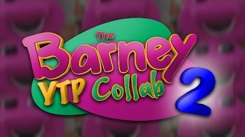 The Barney YTP Collab 2