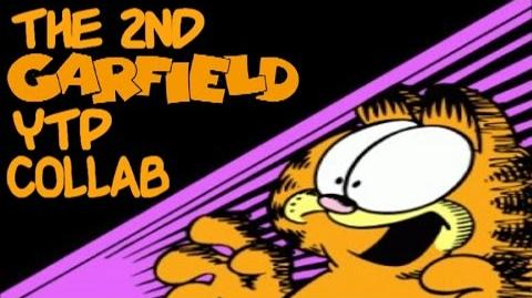 The 2nd Garfield YTP Collab