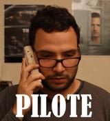 PILOTE La chronique série
