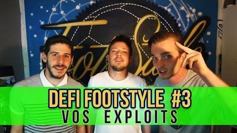 Défi Footstyle 3 (Petits Ponts) - VOS EXPLOITS !