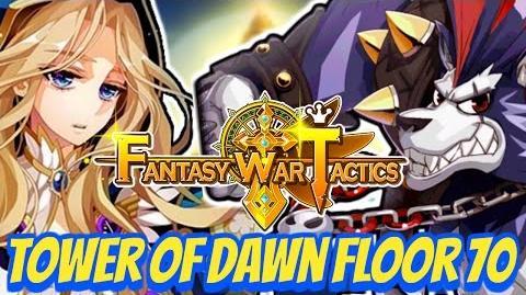 Fantasy War Tactics ToD Tower of Dawn 70 July
