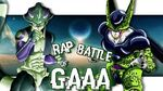 Meruem VS Cell Rap Battle of GAAA 15