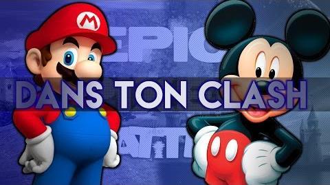 DTC !! Mario Vs Mickey - EPB 01 - Dans ton clash