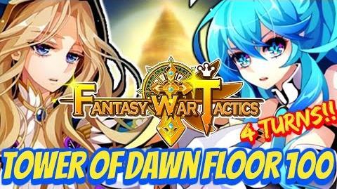 Fantasy War Tactics ToD 100 Tower of Dawn July