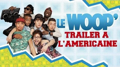 LE WOOP - TRAILER A L'AMERICAINE
