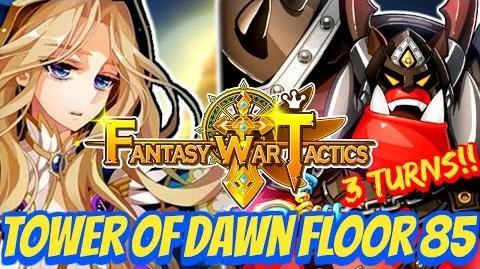 Fantasy War Tactics Tod 85 Tower of Dawn July