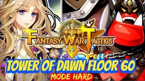 Fantasy War Tactics ToD 60 Tower of Dawn June 2016 !