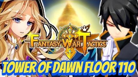 Fantasy War Tactics ToD 110 Tower of Dawn July