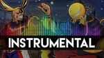 ♫ Instrumental All Might Vs Koro Sensei EPIC PIXEL BATTLE SAISON 3