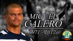 Homenaje a Miguel Calero 😢