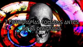7 FOTOGRAFÍAS TOMADAS ANTES DE LA DESGRACIA