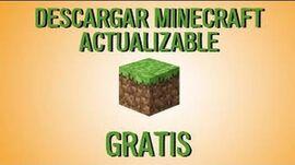 Como Descargar e Instalar Minecraft Actualizable Para su PC Gratis!!! MEGA