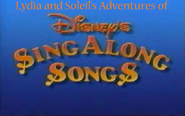 Lydia and Soleil's Adventures of Disney Sing Along Songs title card 1