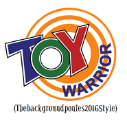 The Toy Warrior (Thebackgroundponies2016Style)