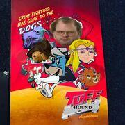 T U F F Hound Poster