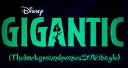 Gigantic (Thebackgroundponies2016Style)