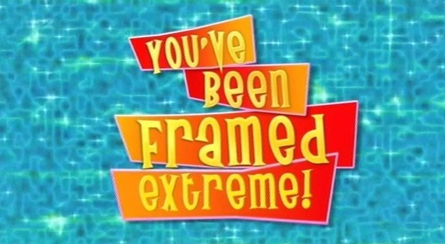 Image - YouveBeenFramedExtremeLogo.jpg | You\'ve Been Framed! Wiki ...