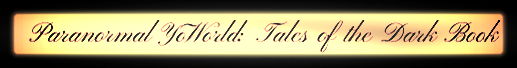 Paranormal YoWorld Tales of the Dark Book Banner