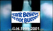 H-I Can't Believe It's Not Butter ! (1999-2001)