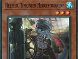 Helmer, Timonier Mercefourrure