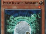 Pierre Blanche Légendaire