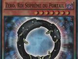 Zéro, Roi Suprême du Portail