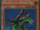 Briseur du Draco B