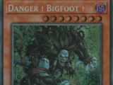 Danger ! Bigfoot !