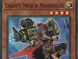 Calamity, Magie de Mousquetaire