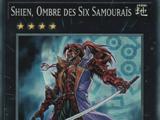 Shien, Ombre des Six Samouraïs