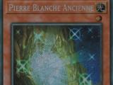 Pierre Blanche Ancienne