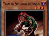 Vassal des Protecteurs du Tombeau