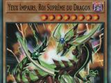 Yeux Impairs, Roi Suprême du Dragon