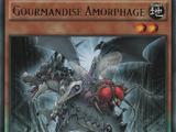 Gourmandise Amorphage