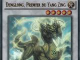 Denglong, Premier du Yang Zing